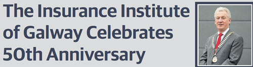 The Galway Insurance Institute – 50th Anniversary